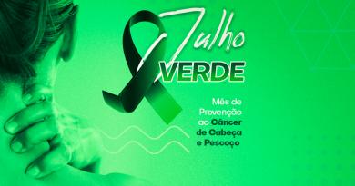 Julho Verde   Apoiamos a campanha pela prevenção do câncer de cabeça e pescoço